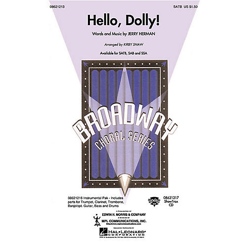 Hal Leonard Hello, Dolly! SSA Arranged by Kirby Shaw