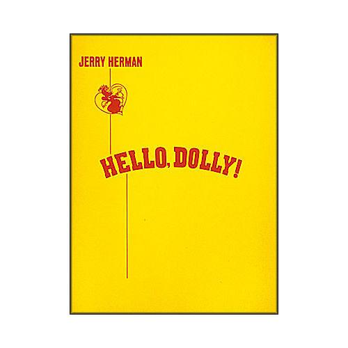 Hal Leonard Hello, Dolly! Vocal Score