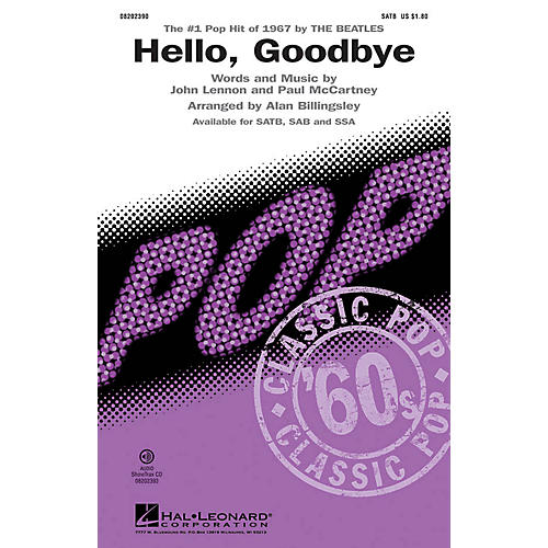 Hal Leonard Hello, Goodbye SATB by The Beatles arranged by Alan Billingsley