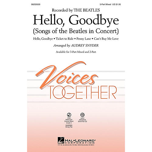 Hal Leonard Hello, Goodbye (Songs of the Beatles in Concert) 3-Part Mixed arranged by Audrey Snyder