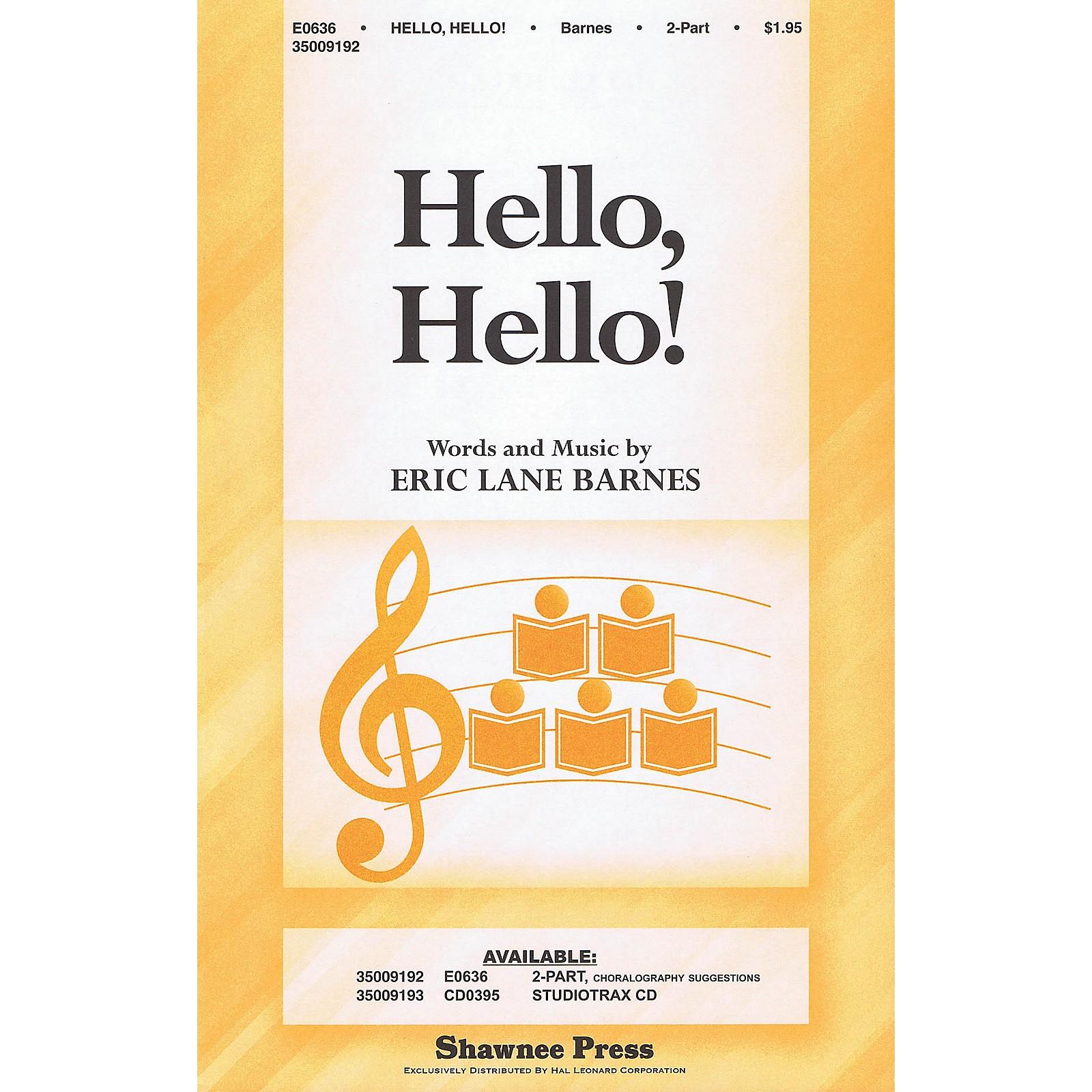 Shawnee Press Hello, Hello! 2-Part composed by Eric Lane Barnes