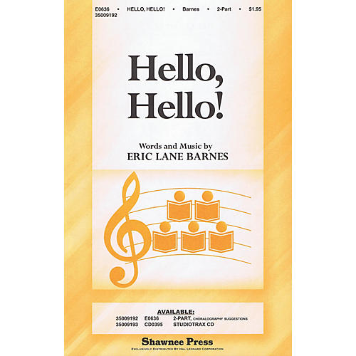 Shawnee Press Hello, Hello! 2-Part composed by Eric Lane Barnes
