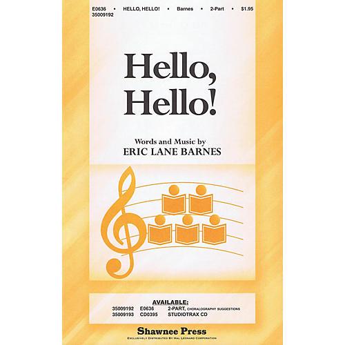 Shawnee Press Hello, Hello! Studiotrax CD Composed by Eric Lane Barnes