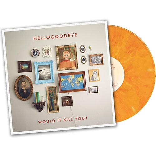 Alliance Hellogoodbye - Would It Kill You?
