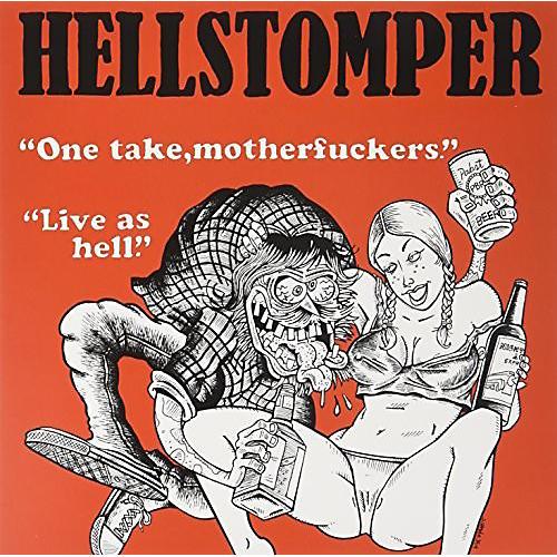 Alliance Hellstomper - One Take Motherfuckers