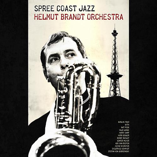 Alliance Helmut Brandt Orchestra - Spree Coast Jazz