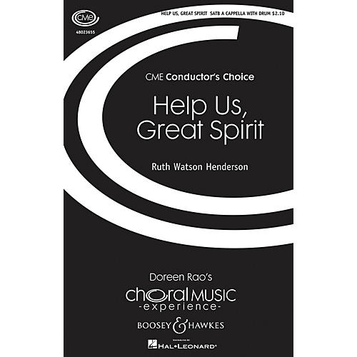 Boosey and Hawkes Help Us, Great Spirit (CME Conductor's Choice) SATB/PERCUSSION composed by Ruth Watson Henderson