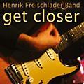 Alliance Henrik Freischlader - Get Closer thumbnail
