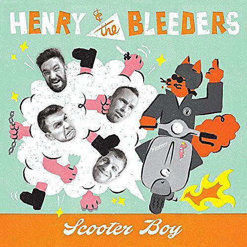 Henry and the Bleeders - Scooter Boy