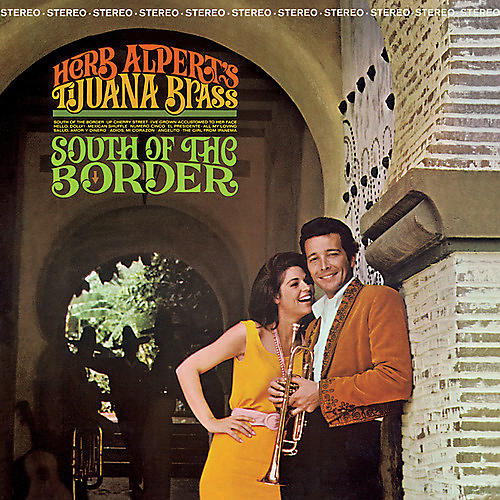 Alliance Herb Alpert & Tijuana Brass - South Of The Border