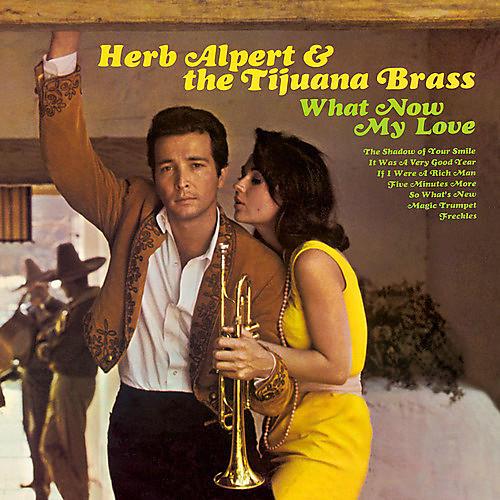 Alliance Herb Alpert & Tijuana Brass - What Now My Love
