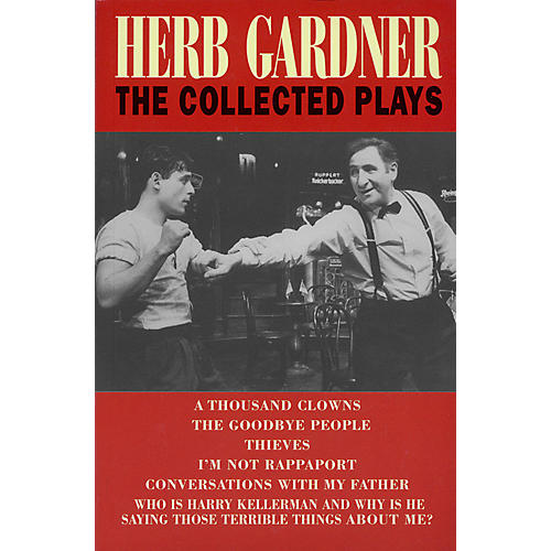 Applause Books Herb Gardner (The Collected Plays) Applause Books Series Softcover Written by Herb Gardner