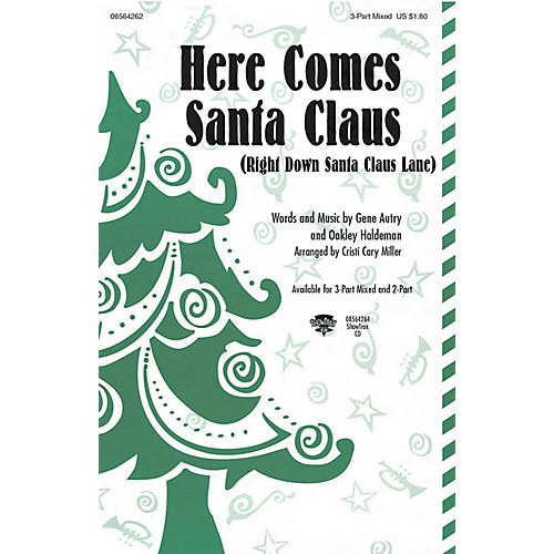 Hal Leonard Here Comes Santa Claus (Right Down Santa Claus Lane) 2-Part Arranged by Cristi Cary Miller
