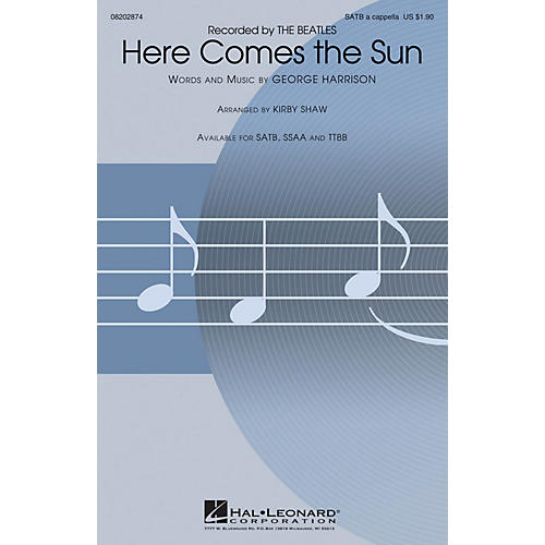 Hal Leonard Here Comes the Sun TTBB A Cappella by The Beatles Arranged by Kirby Shaw