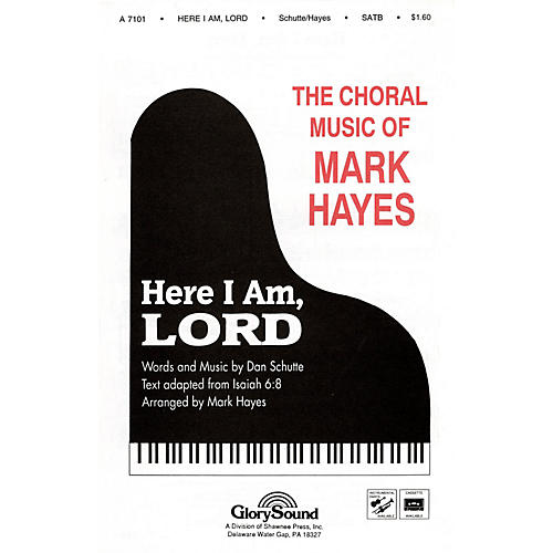 Shawnee Press Here I Am, Lord SATB arranged by Mark Hayes