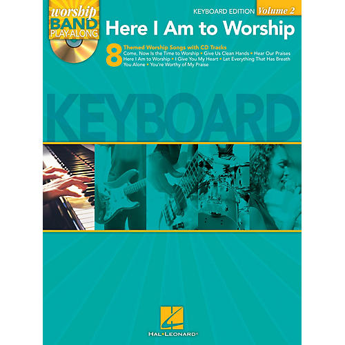 Hal Leonard Here I Am to Worship - Keyboard Edition Worship Band Play-Along Series Softcover with CD by Various