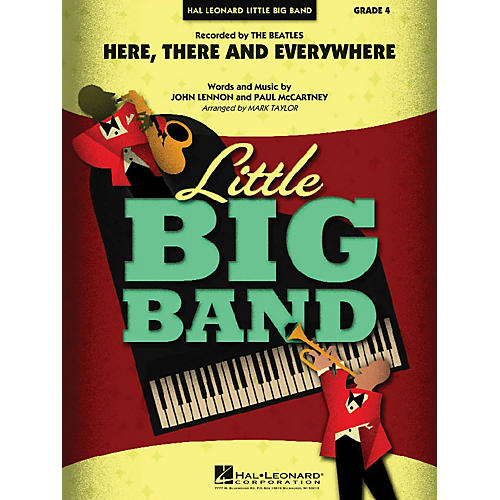 Hal Leonard Here, There and Everywhere Jazz Band Level 4 by The Beatles Arranged by Mark Taylor