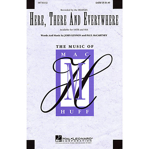 Hal Leonard Here, There and Everywhere SSA A Cappella by The Beatles Arranged by Mac Huff