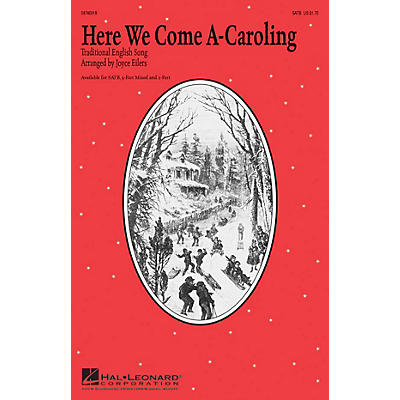 Hal Leonard Here We Come A-Caroling 3-Part Mixed Arranged by Joyce Eilers