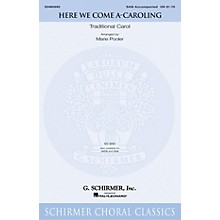 G. Schirmer Here We Come A-Caroling SAB arranged by Marie Pooler