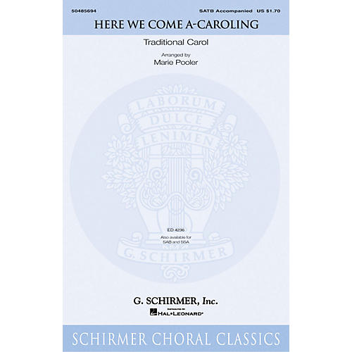 G. Schirmer Here We Come A-Caroling SATB arranged by Marie Pooler