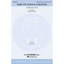 G. Schirmer Here We Come A-Caroling SSA arranged by Marie Pooler