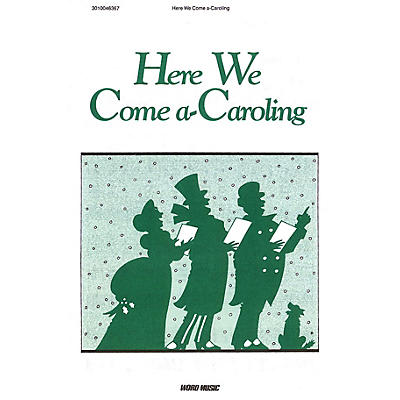 Word Music Here We Come A-Caroling Sacred Folio Series Composed by Various
