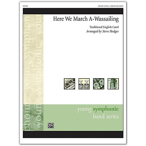 Alfred Here We March A-Wassailing Conductor Score 2 (Medium Easy)