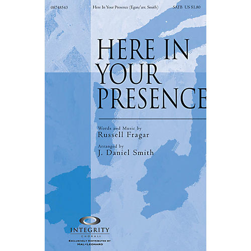 Integrity Music Here in Your Presence Accompaniment CD Arranged by J. Daniel Smith