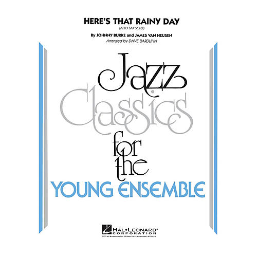 Hal Leonard Here's That Rainy Day Jazz Band Level 3 Arranged by Dave Barduhn