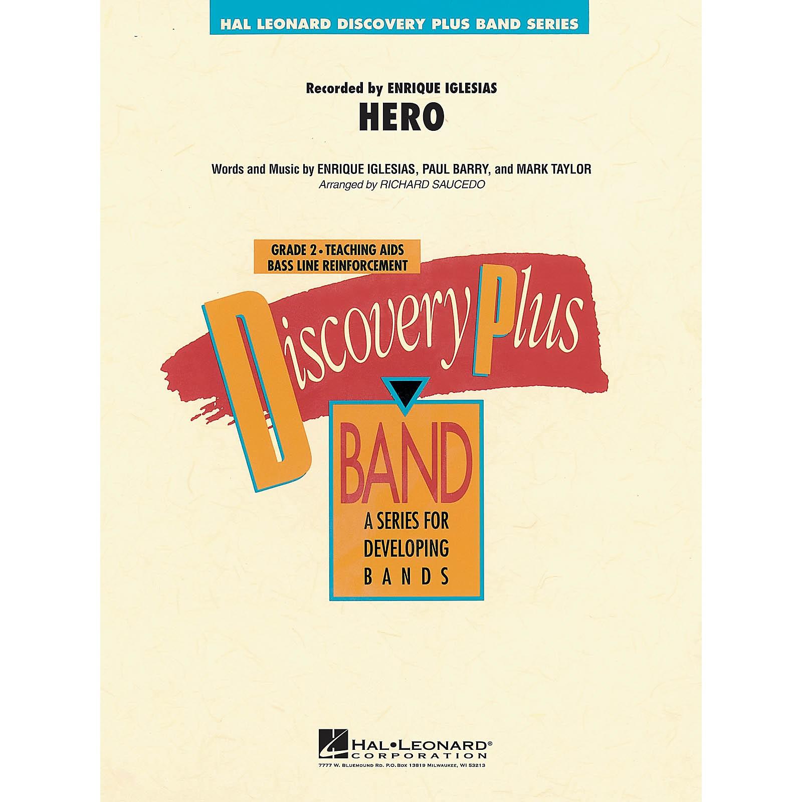 Hal Leonard Hero - Discovery Plus Concert Band Series Level 2 arranged by Richard Saucedo