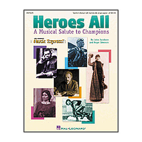 Hal Leonard Heroes All-A Musical Salute to Champions Teacher Edition