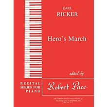 Lee Roberts Hero's March (Recital Series for Piano, Red (Book III)) Pace Piano Education Series by Earl Ricker