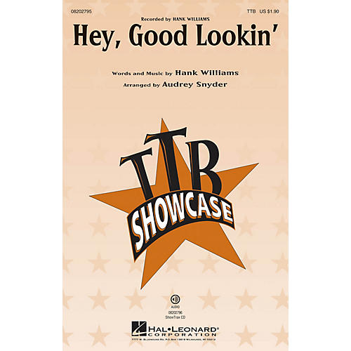 Hal Leonard Hey, Good Lookin' TTB by Hank Williams arranged by Audrey Snyder