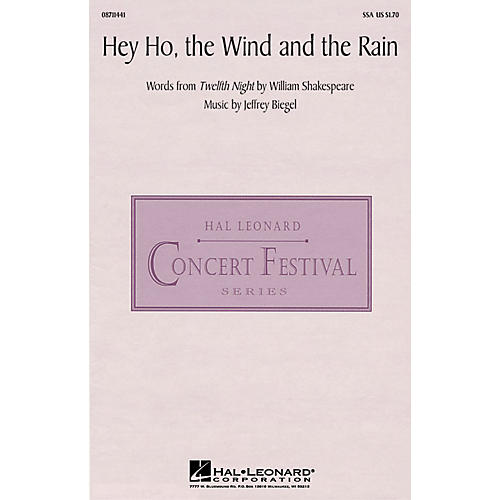 Hal Leonard Hey Ho, the Wind and the Rain SSA composed by Jeffrey Biegel