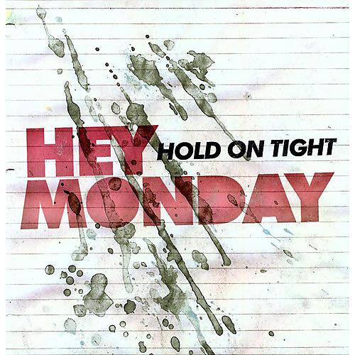 Alliance Hey Monday - Hold on Tight