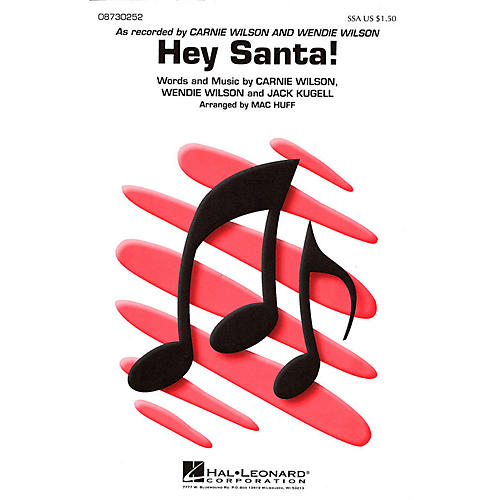 Hal Leonard Hey Santa! SSA arranged by Mac Huff