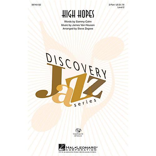 Hal Leonard High Hopes 2-Part arranged by Steve Zegree