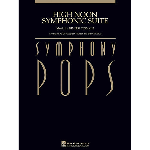 Hal Leonard High Noon Symphonic Suite (with Male Vocal (opt.) Score and Parts) Concert Band Arranged by Patrick Russ
