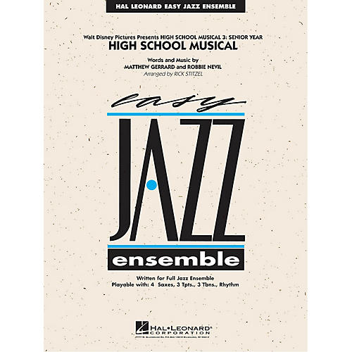 Hal Leonard High School Musical (from High School Musical 3: Senior Year) Jazz Band Level 2 Arranged by Rick Stitzel