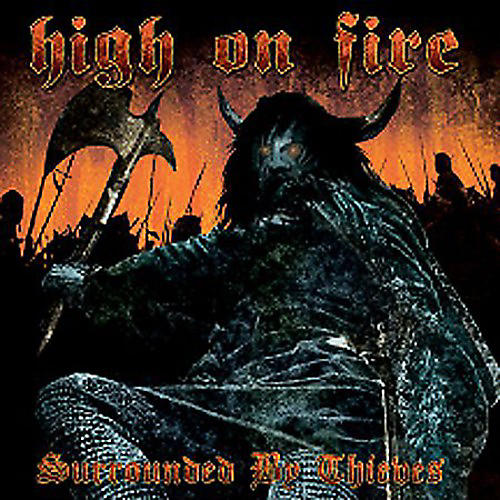 Alliance High on Fire - Surrounded By Thieves