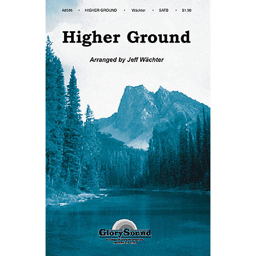 Shawnee Press Higher Ground SATB arranged by Jeff Wächter