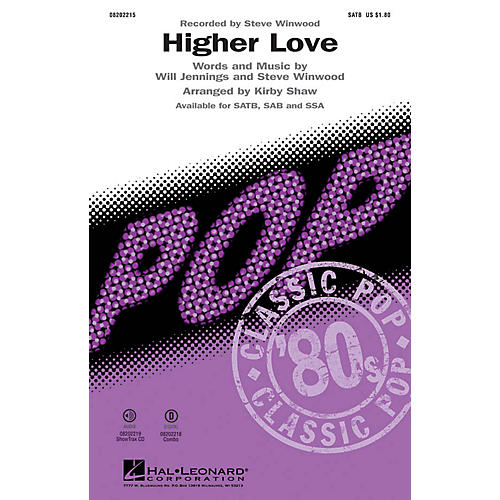 Hal Leonard Higher Love SATB by Steve Winwood arranged by Kirby Shaw