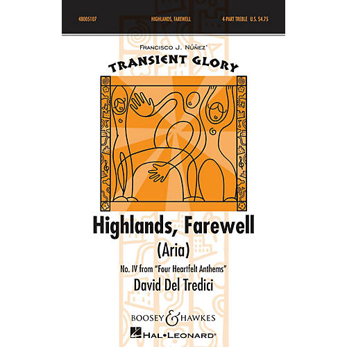 Boosey and Hawkes Highlands, Farewell (Aria) SSAA composed by David Del Tredici