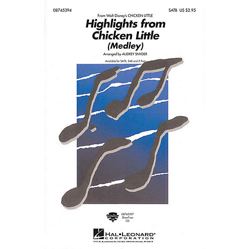 Hal Leonard Highlights From Chicken Little (Medley) SAB Arranged by Audrey Snyder