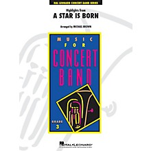 Hal Leonard Highlights from A Star Is Born Young Concert Band Level 3 Arranged by Michael Brown