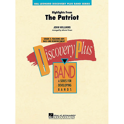 Hal Leonard Highlights from The Patriot - Discovery Plus Concert Band Series Level 2 arranged by Johnnie Vinson