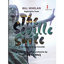 Amstel Music Highlights from The Seville Suite (from Kinsale to La Coruña) Concert Band Level 4 by Johan de Meij