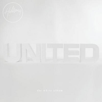 Hillsong United - White Album (Remix Project)