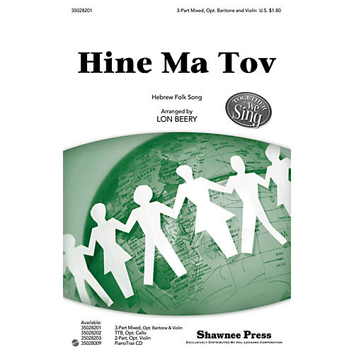 Shawnee Press Hine Ma Tov (Together We Sing Series) 3-PART MIXED arranged by Lon Beery